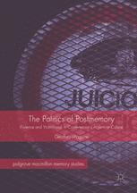 The Politics of Postmemory