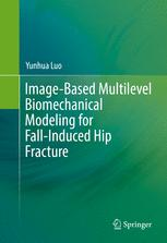 Image-Based Multilevel Biomechanical Modeling for Fall-Induced Hip Fracture