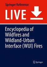 [Encyclopedia of Wildfires and Wildland-Urban Interface (WUI) Fires]