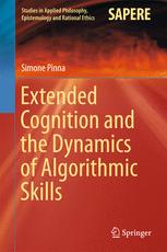 Extended Cognition and the Dynamics of Algorithmic Skills