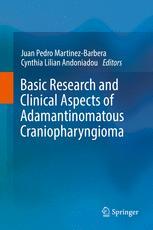 Basic Research and Clinical Aspects of Adamantinomatous Craniopharyngioma