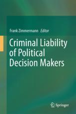 Criminal Liability of Political Decision-Makers