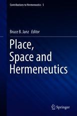 Place, Space and Hermeneutics