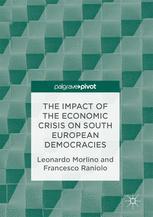 The Impact of the Economic Crisis on South European Democracies