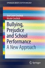 Bullying, Prejudice and School Performance