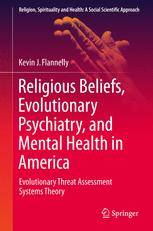 Religious Beliefs, Evolutionary Psychiatry, and Mental Health in America