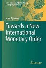 Towards a New International Monetary Order