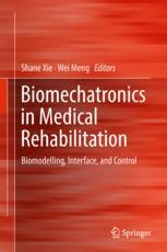 Biomechatronics in Medical Rehabilitation