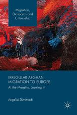 Irregular Afghan Migration to Europe