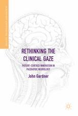 Rethinking the Clinical Gaze