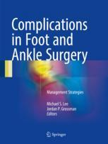 Complications in Foot and Ankle Surgery