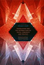 Translation and the Intersection of Texts, Contexts and Politics