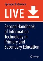 Second Handbook of Information Technology in Primary and Secondary Education