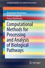 Computational Methods for Processing and Analysis of Biological Pathways