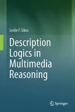 Description Logics in Multimedia Reasoning
