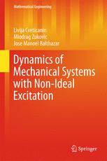 Dynamics of Mechanical Systems with Non-Ideal Excitation :