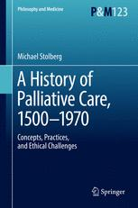 A History of Palliative Care, 1500-1970