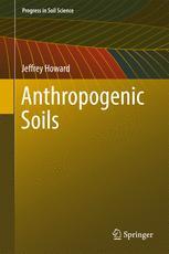 Anthropogenic Soils :