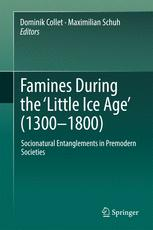 Famines During the ʻLittle Ice Age' (1300-1800)