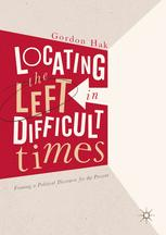 Locating the Left in Difficult Times