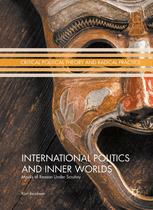 International Politics and Inner Worlds