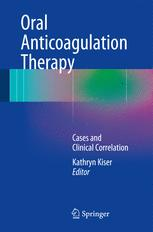 Oral Anticoagulation Therapy