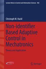 Non-identifier Based Adaptive Control in Mechatronics