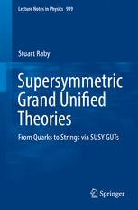 Supersymmetric Grand Unified Theories : From Quarks to Strings via SUSY GUTs
