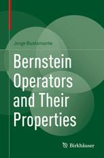 Bernstein Operators and Their Properties