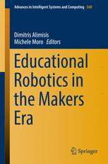 Educational Robotics in the Makers Era