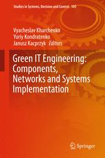 Green IT Engineering: Components, Networks and Systems Implementation