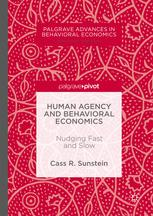 Human Agency and Behavioral Economics