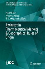 Antitrust in Pharmaceutical Markets & Geographical Rules of Origin