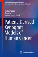Patient-Derived Xenograft Models of Human Cancer