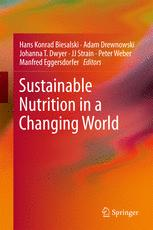 Sustainable Nutrition in a Changing World