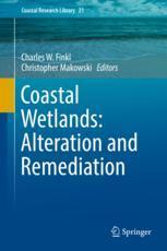 Coastal Wetlands: Alteration and Remediation