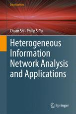 Heterogeneous Information Network Analysis and Applications