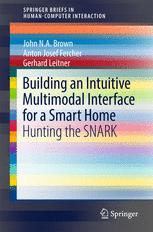 Building an Intuitive Multimodal Interface for a Smart Home