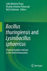 Bacillus thuringiensis and Lysinibacillus sphaericus
