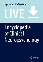 [Encyclopedia of Clinical Neuropsychology]