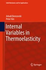 Internal Variables in Thermoelasticity