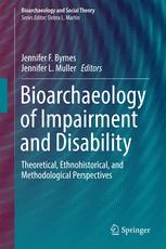 Bioarchaeology of Impairment and Disability : Theoretical, Ethnohistorical, and Methodological Perspectives