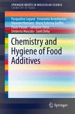 Chemistry and Hygiene of Food Additives