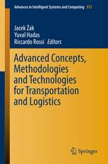 Advanced Concepts, Methodologies and Technologies for Transportation and Logistics