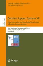 Decision Support Systems VII. Data, Information and Knowledge Visualization in Decision Support Systems