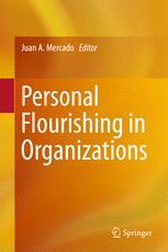 Personal Flourishing in Organizations :
