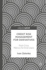 Credit Risk Management for Derivatives