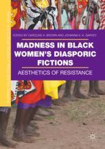 Madness in Black Women's Diasporic Fictions