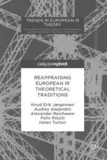 Reappraising European IR Theoretical Traditions