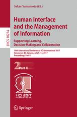 Human Interface and the Management of Information: Supporting Learning, Decision-Making and Collaboration